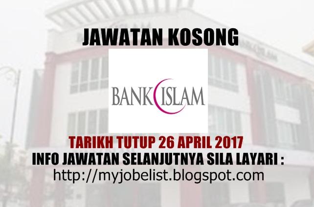 Jawatan Kosong Terkini di Bank Islam April 2017