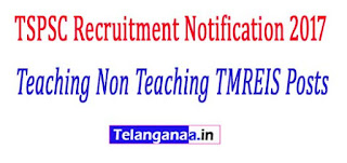 TSPSC Recruitment Notification 2017 Online Apply Teaching Non Teaching TMREIS Posts Apply