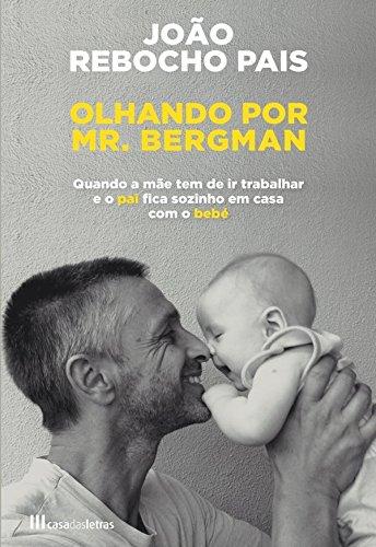 Olhando por Mr. Bergman - João Rebocho Pais