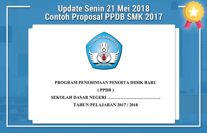 Update Senin 21 Mei 2018 Contoh Proposal PPDB SMK 2017