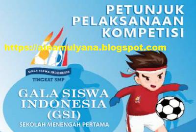 Petunjuk Pelaksanaan Gala Siswa Indonesia Sekolah Menengah Pertama Tahun  TERLENGKAP JUKLAK JUKNIS GSI Sekolah Menengah Pertama TAHUN 2019