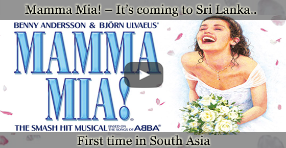 Mamma Mia! coming to Sri Lanka - First time in South Asia