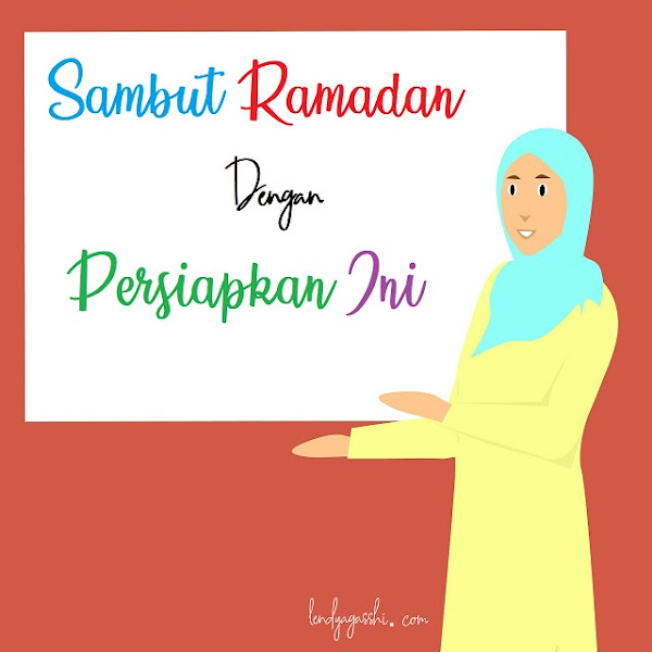 Sambut Ramadan Dengan Persiapkan Ini