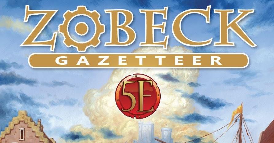 5th Edition RPG Zobeck Gazetteer