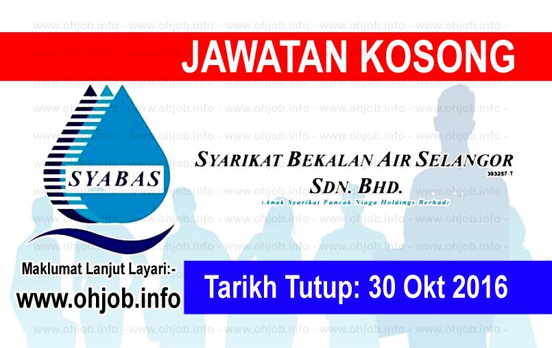 Jawatan Kerja Kosong Syarikat Bekalan Air Selangor (SYABAS) logo www.ohjob.info oktober 2016