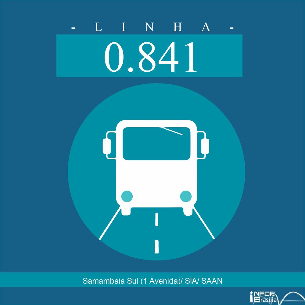 Horário e Itinerário 0.841 - Samambaia Sul (1 Avenida)/ SIA/ SAAN