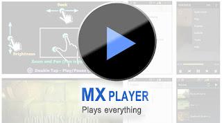 Aplikasi  MXPLayer Untuk Android