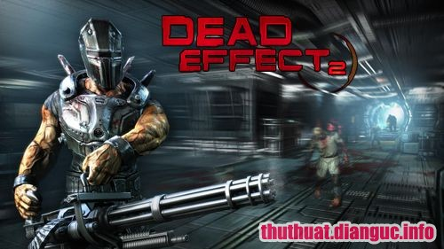 Download Game Dead Effect 2 Full Cr@ck