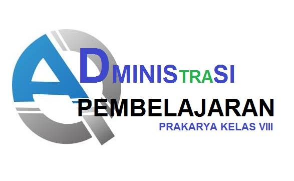 Administrasi Kbm Prakarya Kelas Viii Siap Pakai Prakarya Indramayu