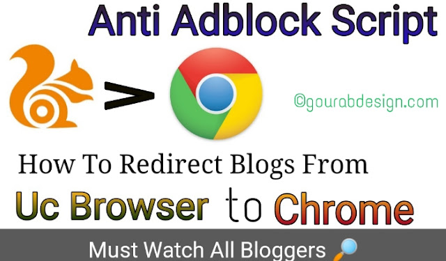 How To Automatically Redirect Blogs From UC Browser To Google Chrome