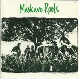 Discos para história #241: Maskavo Roots, do Maskavo Roots (1995)