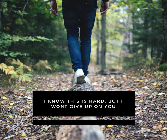 PIC: I know this is hard, but i wont give up on you