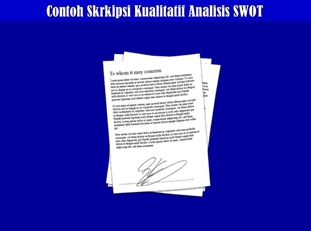 Contoh Penyusunan Skripsi Kualitatif Analisis SWOT Yang Baik dan Benar
