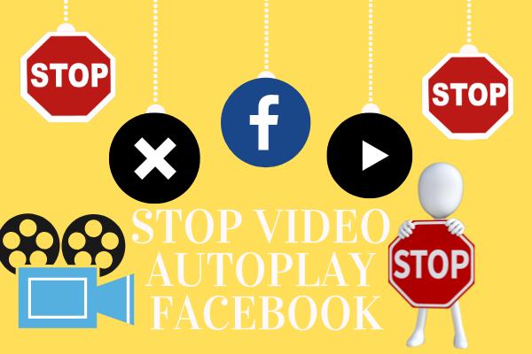 Stop Video Autoplay Facebook