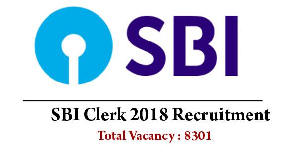 SBI Clerk 2018 Recruitment: Apply Online for 8301 JA Vacancies