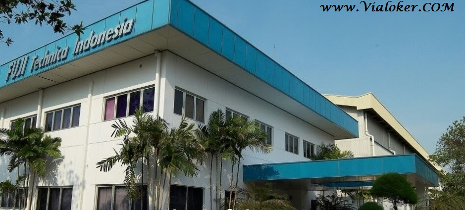 Lowongan Via Email Kawasan Karawang PT Fuji Technica Indonesia 2018