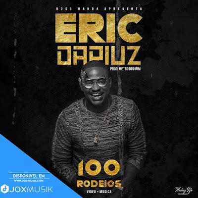Eric Dariuz autor da musica 100 Rodeios