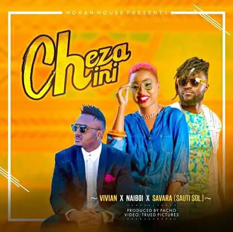 Download Audio   Vivian ft Naiboi x Savara (Sauti Sol) - Cheza Chini
