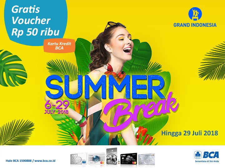 Bank BCA - Gratis Voucher Diskon 50 Ribu di Grand Indonesia (s.d 29 Juli 2018)