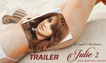 Julie 2   Theatrical Trailer   Pahlaj Nihalani   Raai Laxmi, Ravi Kishen, Deepak Shivdasani