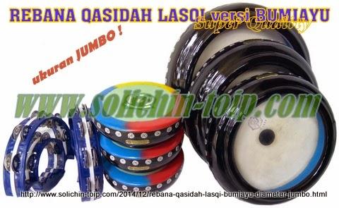 Rebana Qasidah Lasqi Jumbo versi Bumiayu type terbaru untuk lomba di Qasidah D'Terong di Televisi Indosiar.