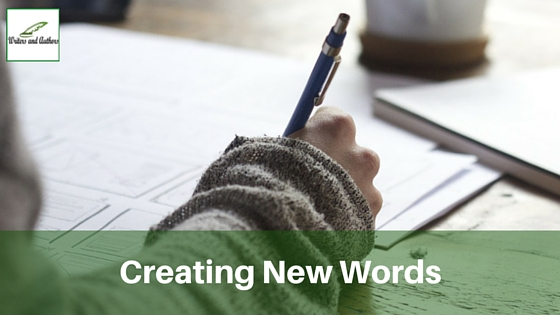 Creating New Words #Writing #WritingTips @JoLinsdell @Writers_Authors