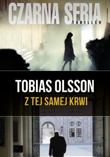 Z TEJ SAMEJ KRWI - TOBIAS OLSSON