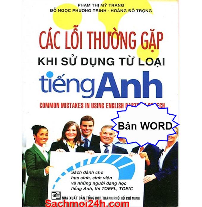 Tải sách Các Lỗi Thường Gặp Khi Sử Dụng Từ Loại Tiếng Anh (Bản Word đánh máy)