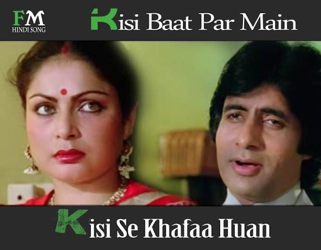 Kisi-Baat-Par-Main-Kisi-Se-Khafaa-Huan-Bemisaal-(1982)