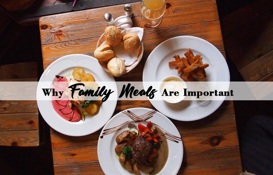 family meal times - family meals