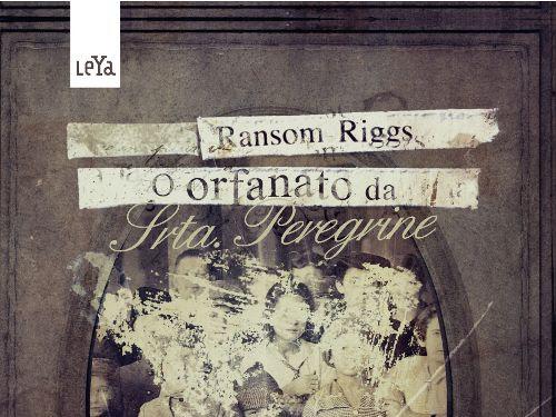 Resenha - O Orfanato da Srta. Peregrine Para Crianças Peculiares (Livro 1)