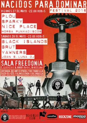 NACIDOS PARA DOMINAR Festival Sala Freedonia Barcelona