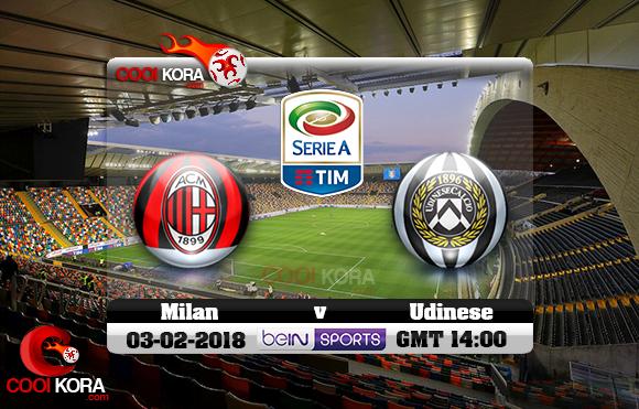 مشاهدة مباراة أودينيزي وميلان اليوم 4-2-2018 في الدوري الإيطالي