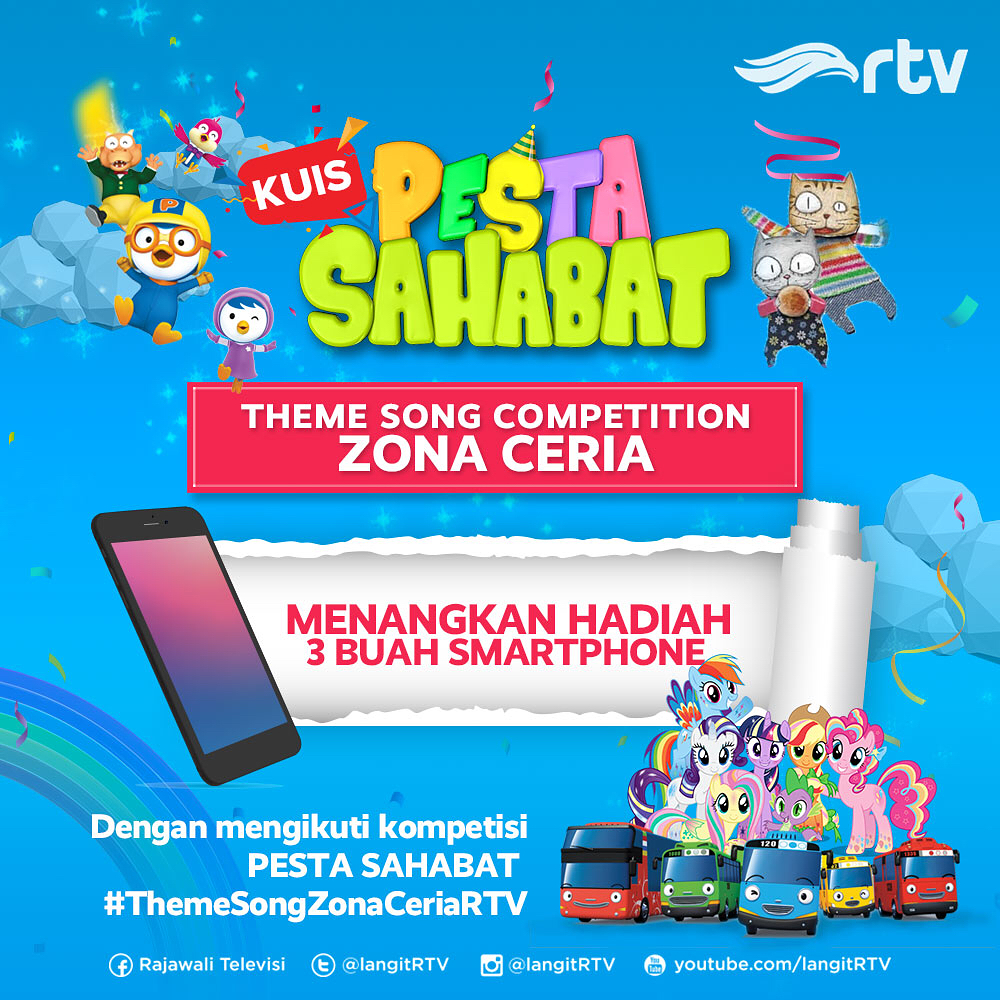 Lomba Video Menyanyikan Song Zona Ceria RTV Tayo Cloud Bread Pororo Rainbow Ruby My Little Pony Detektif Peet atau Robocar Poli