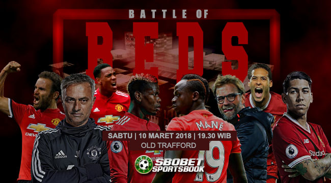 Prediksi Manchester United vs Liverpool Premier League Sabtu, 10 Maret 2018 | 19.30 WIB