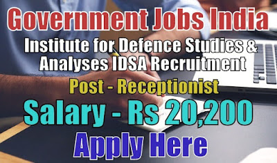 Insitute for Defence Studies and Analyses IDSA Recruitment 2017