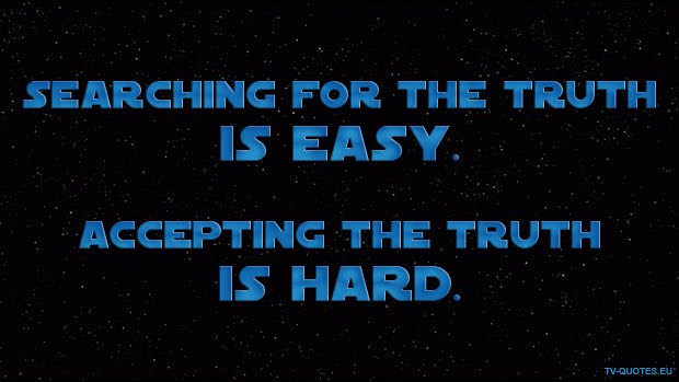 SWTCW - Quote - Searching for the truth is easy