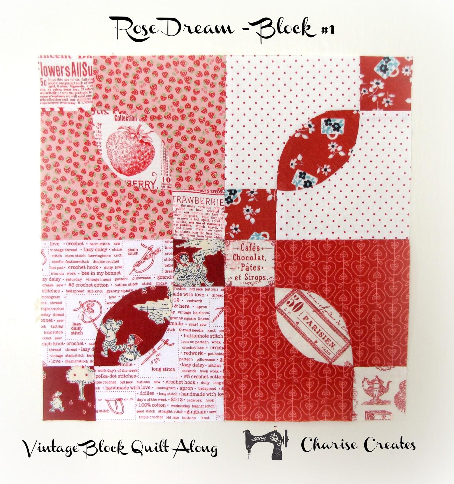 Rose Dream Quilt Block.Charise Creates Vintage Block Quilt Along Block 1 Rose