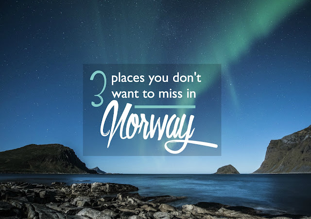 Top 3 Places You Don't Want to Miss in Norway | CosmosMariners.com