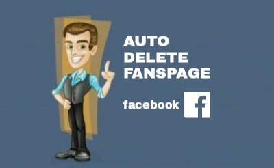 Auto delete fanspage facebook