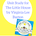 Unit Study for The Little House by Virginia Lee Burton