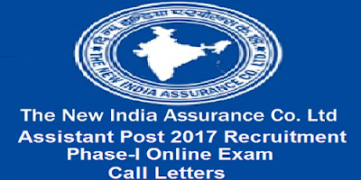 New India Assurance Assistant post Prelims call letters 2017