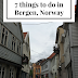7 things to do in Bergen, Norway