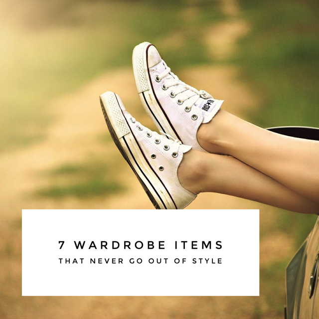7 Wardrobe Items that Never Go Out of Style