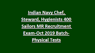 Indian Navy Chef, Steward, Hygienists 400 Sailors MR Govt Jobs Recruitment Exam-Oct 2019 Batch-Physical Tests