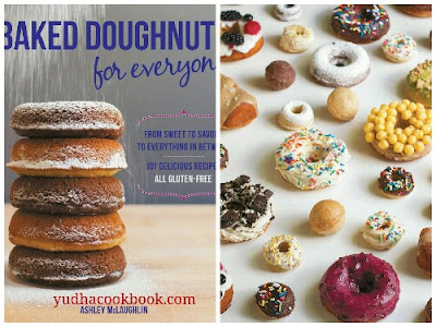Download ebook BAKED DOUGHNUTS FOR EVERYONE : From Sweet to Savory to Everything in Between, 101 Delicious Recipes, All Gluten-Free