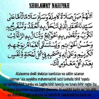 Bacaan Sholawat Nariyah Lengkap Manfaat Keutamaan Arab Dan
