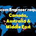Telecom Engineer required for Canada, Australia, Middle East