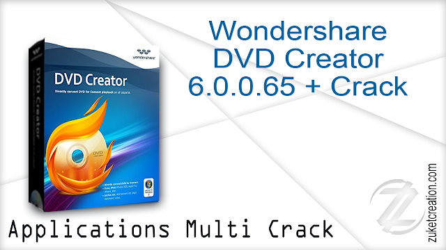 Wondershare DVD Creator 6.0.0.65 + Crack