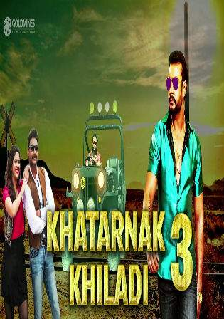 Khatarnak Khiladi 3 2017 HDRip 480p Hindi Dubbed 350Mb Watch Online Full Movie Download bolly4u